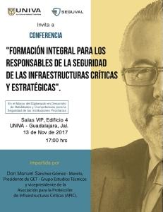 """""""Formacion Integral para los Responsables de la Seguridad de las Infraestructuras Criticas y Estrategicas"""", Conferencia de Manuel Sanchez en la Universidad del Valle de Atemajac (UNIVA) - Mexico"""