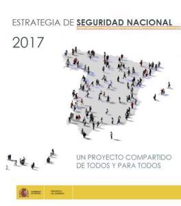 Estrategia de Seguridad Nacional 2017. Un Proyecto compartido de todos y para todos