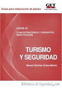 Guía gratuita: Plan Estratégico y Operativo COVID-19. Reactivación TURISMO Y SEGURIDAD, por Manuel Sánchez Gómez-Merelo